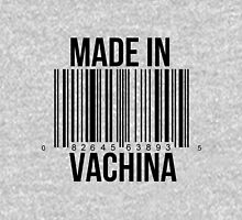Made In Vachina Unisex T-Shirt