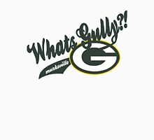 Whats gully? (PACKERS)  Unisex T-Shirt