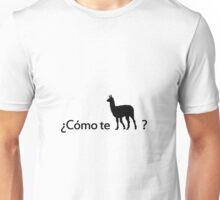 Como te llamas Unisex T-Shirt