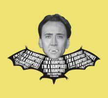 "Nicolas Cage ""I'm a Vampire"" Shirt by glucern"