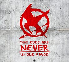 Hunger Games Graffiti - The Odds Are NEVER In Our Favor iPhone Case by glucern