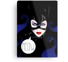 MEOW - Catwoman Metal Print