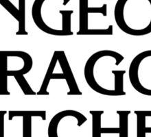 Dungeons & Dragons & Bitches Sticker