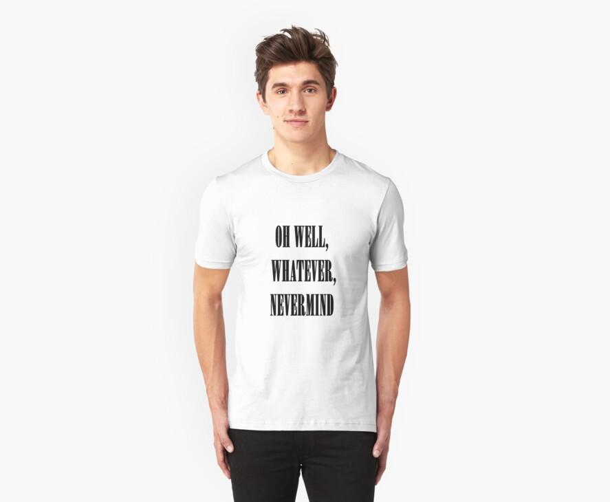 Nirvana oh well whatever nevermind lyrics shirt by kmilentis