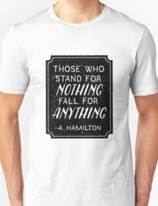 Stand or Fall Quote Unisex T-Shirt