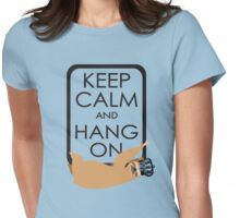 keep calm and hang on happy sloth Womens Fitted T-Shirt
