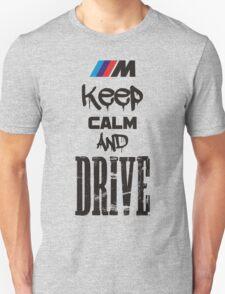Keep Calm And Drive T-Shirt