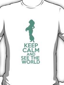 Keep Calm and See the World (Jasmine, Aladdin) T-Shirt
