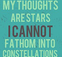 My Thoughts Are Stars by Alyssa  Clark