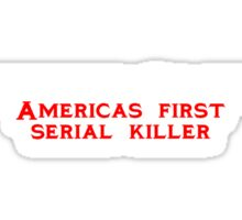 Christopher Columbus Americas first serial killer Sticker