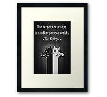 One Persons Craziness Framed Print