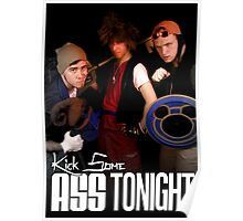 Kick Some Ass Tonight Poster