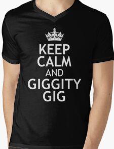 KEEP CALM AND GIGGITY GIG Mens V-Neck T-Shirt