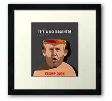 It's A No Brainer! Framed Print