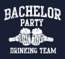 Bachelor Party Drinking Team by bridal