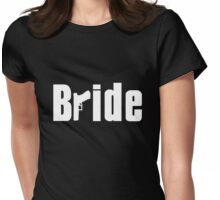 Bride Mob Womens Fitted T-Shirt