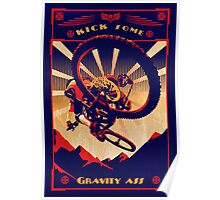 retro mountain bike poster: kick some gravity ass Poster