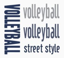 Redbubble Volleyball Street Style Sports Tee by raineOn