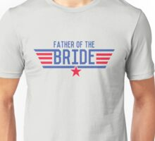 Top Father of the Bride Unisex T-Shirt