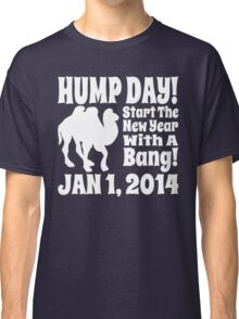 Hump Day Banging New Year Classic T-Shirt