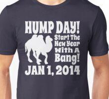 Hump Day Banging New Year Unisex T-Shirt