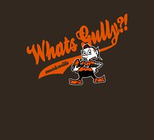 Whats gully? (BROWNS)  Unisex T-Shirt
