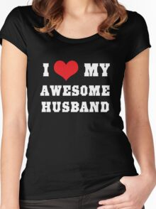 I love my awesome husband Women's Fitted Scoop T-Shirt