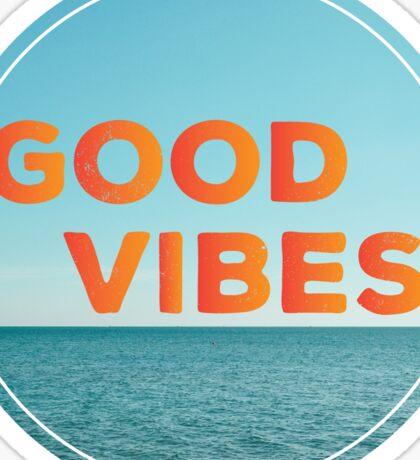 Good Vibes! Sticker
