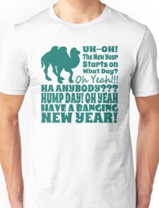 2014 New Years Hump Day T Shirt. Start 2014 with a Bang!  Unisex T-Shirt