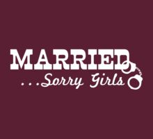 Married. Sorry girls! by bridal