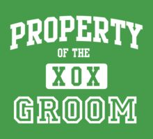 Property of the Groom XOX by bridal