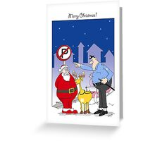 Funny Santa Claus Christmas Card, sleigh parked in no park zone  Greeting Card