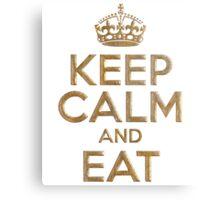 Keep Calm And Eat Metal Print