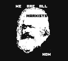 we are all marxists now Unisex T-Shirt