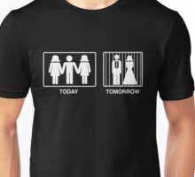 Today. Tomorrow Funny Bachelor Party T-Shirt Unisex T-Shirt