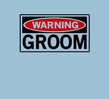 Warning Groom Unisex T-Shirt
