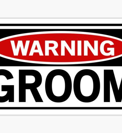 Warning Groom Sticker