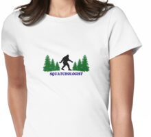 Squatchologist  Womens Fitted T-Shirt