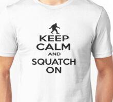 Keep Squatchin'  Unisex T-Shirt