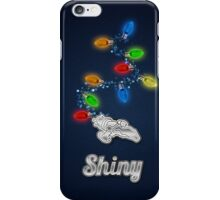 Tis the season to be Shiny iPhone Case/Skin