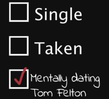 Mentally dating Tom Felton (white font) by LovelieeJ92