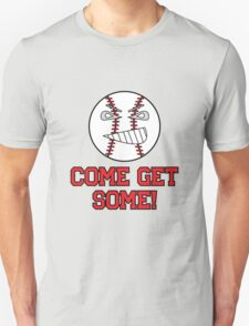 "Cartoon Baseball ""Come Get Some!"" T-Shirt"
