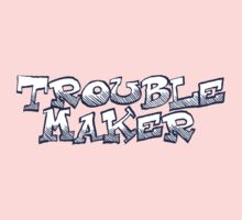 Trouble Maker One Piece - Short Sleeve