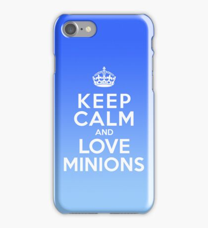 Keep Calm And Love Minions case iPhone Case/Skin
