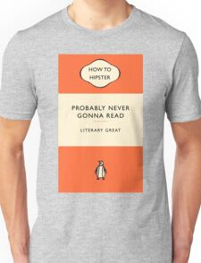 The Hipster Toolkit - The Literary Classic Unisex T-Shirt