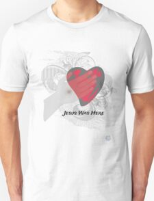 Jesus Was Here    Inspiring Christ Centered Tee T-Shirt