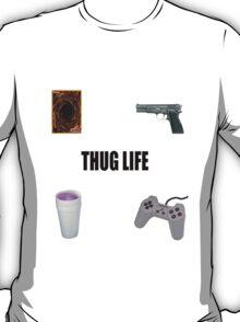 THUG LIFE. PT 2 T-Shirt