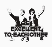 Be Excellent to Each Other by Fuzzy Bell