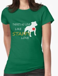 STAFFY LOVE Womens Fitted T-Shirt