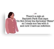 Sun Tea Infection Lady Parks and Recreation Canvas Print